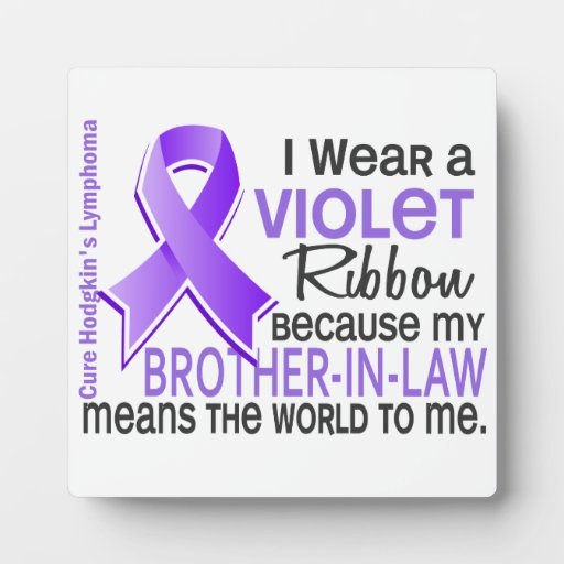 Brother-In-Law Means World To Me 2 H Lymphoma Plaque