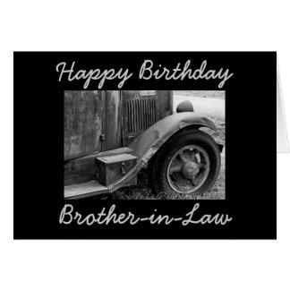 Brother in Law old Truck Birthday Greeting Card