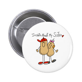 Brother-Nuts About My Sister 6 Cm Round Badge