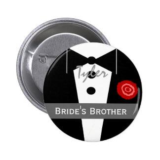 BROTHER OF THE BRIDE Custom Name Tux Wedding 6 Cm Round Badge