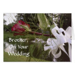 BROTHER, ON YOUR WEDDING CARDS