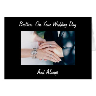 BROTHER, ON YOUR WEDDING DAY AND ALWAYS GREETING CARD