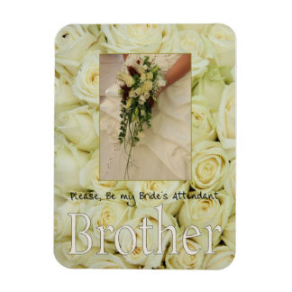 Brother  Please be bride's attendant - invitation Magnet
