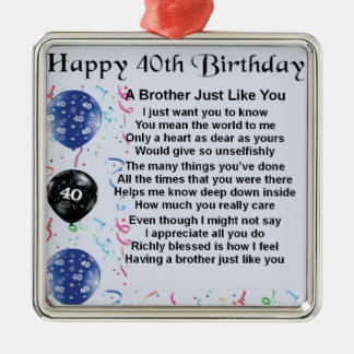 Brother poem 40th Birthday Christmas Ornament