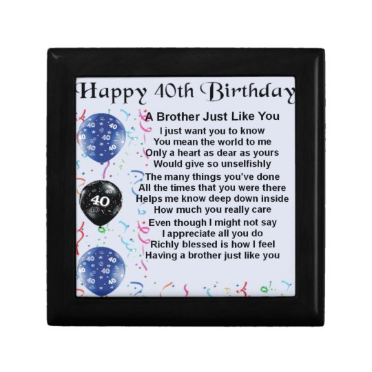 Brother Poem 40th Birthday Gift Box