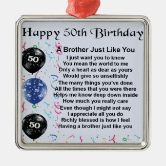 Brother Poem 50th Birthday Christmas Ornament