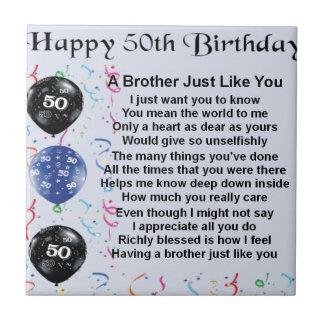 Brother Poem 50th Birthday Tile