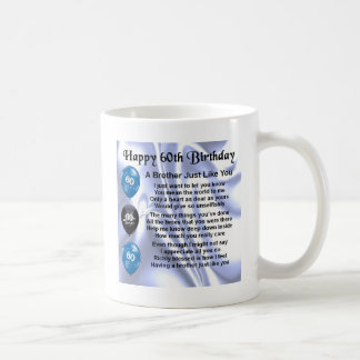 Brother poem 60th Birthday Coffee Mug