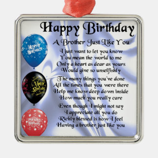 Brother Poem  Happy Birthday Christmas Ornament