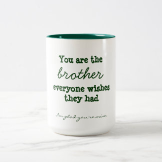 Brother Quote Mug