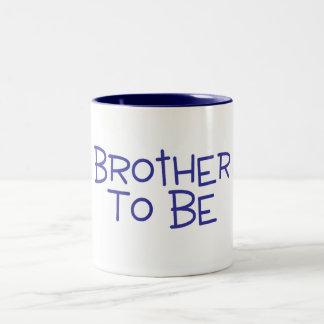 Brother To Be Coffee Mug