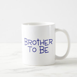 Brother To Be Mugs
