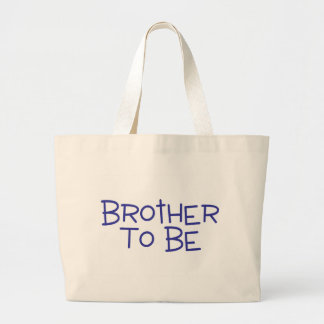 Brother To Be Tote Bags
