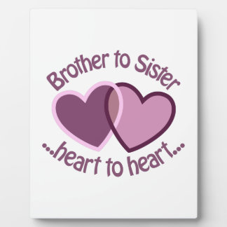 Brother To Sister Display Plaque