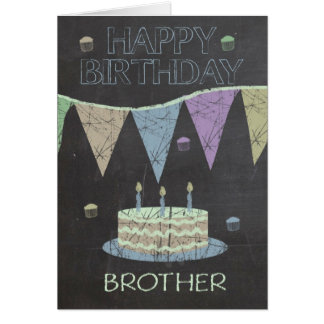 Brother Trendy Chalk Board Effect, With Cake Greeting Card