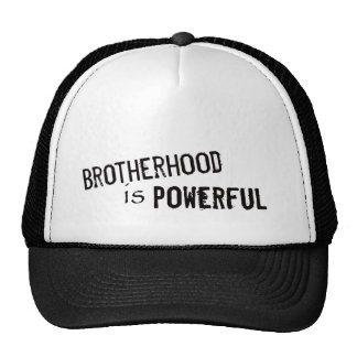 Brotherhood is Powerful Cap