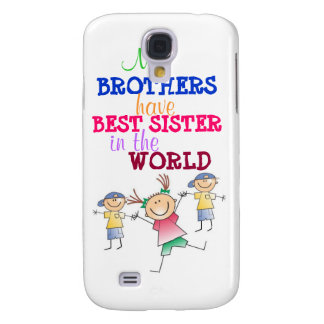 Brothers have Best Sister 3G/3GS  Galaxy S4 Case