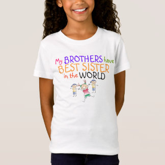 Brothers have Best Sister Shirt