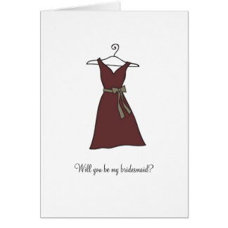Brown Dress, Will you be my bridesmaid? Card