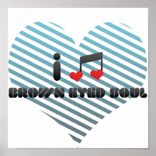Brown Eyed Soul fan Print