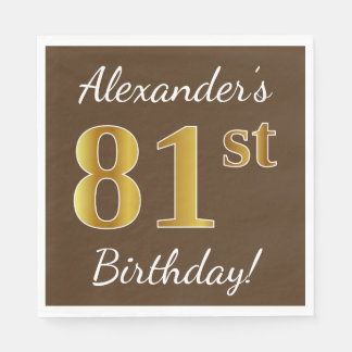 Brown, Faux Gold 81st Birthday + Custom Name Disposable Serviettes
