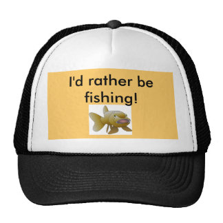 brown-fish, I'd rather be fishing! Cap