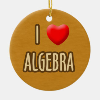 BROWN MODEL - I LOVE ALGEBRA ROUND CERAMIC DECORATION