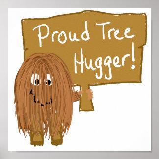 Brown Proud Tree Hugger Posters