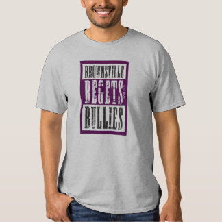 Brownsville Begets 4 T Shirts