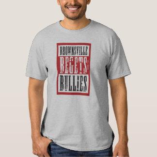 Brownsville Begets Shirts