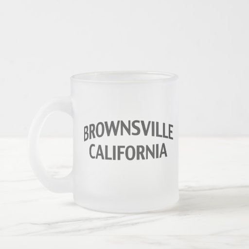 Brownsville California Mug