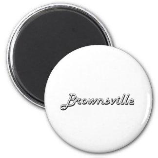 Brownsville Texas Classic Retro Design 6 Cm Round Magnet