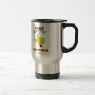 Brownsville, Texas Map – Home Is Where The Heart I Stainless Steel Travel Mug