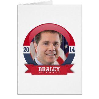 BRUCE BRALEY CAMPAIGN GREETING CARD