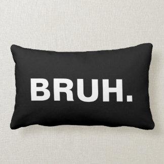 Bruh Pillow