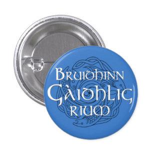Bruidhinn Gàidhlig rium! 3 Cm Round Badge