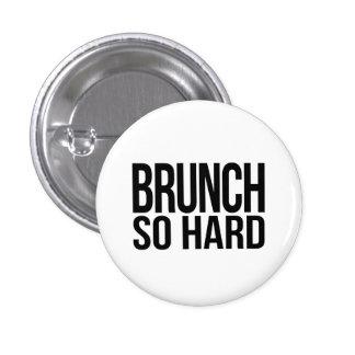 Brunch So Hard 3 Cm Round Badge