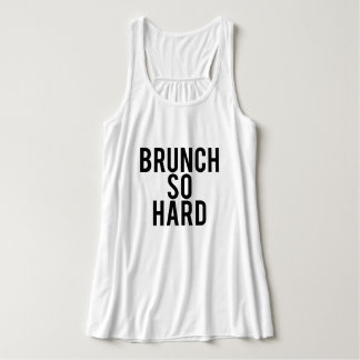 Brunch So Hard Top
