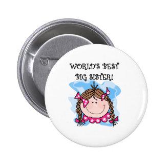 Brunette World s Best Big Sister Button