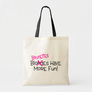 Brunettes Have More Fun Tote Bag