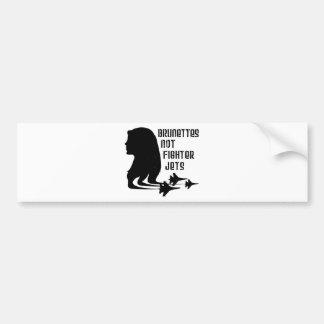 Brunettes Not Fighter Jets tshirt Bumper Sticker