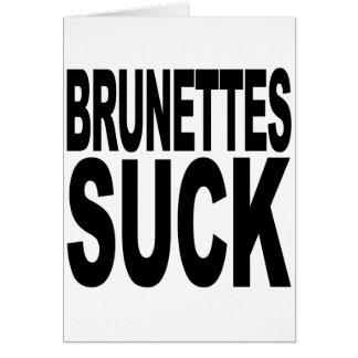 Brunettes Suck Card