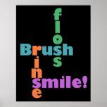Brush Floss Rinse, then SMILE!