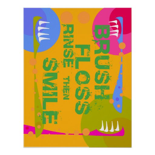 Brush Floss Rinse, then SMILE! Print