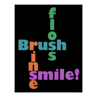 Brush Floss Rinse, then SMILE! Poster