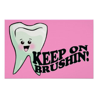 Brush Your Teeth! Posters