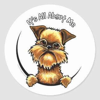 Brussels Griffon Its All About Me Round Sticker