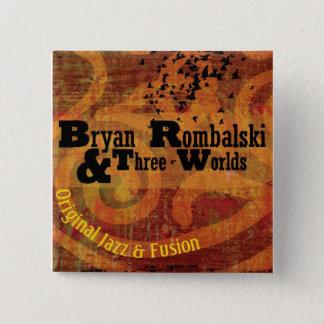 Bryan Rombalski and Three Worlds Square Button