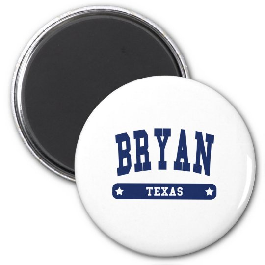 Bryan Texas College Style t shirts 6 Cm Round Magnet