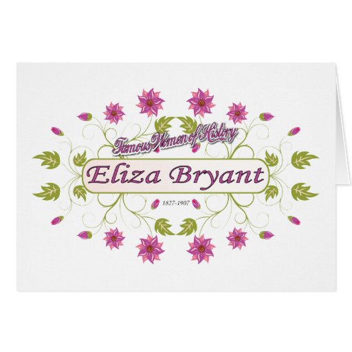 Bryant ~ Eliza Bryant / Famous USA Women Cards